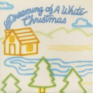 Various - Dreaming Of A White Christmas (LP)